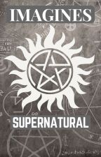 IMAGINES SUPERNATURAL by TheWinterFaerie