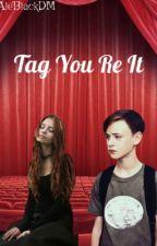 Tag You'Re It{Bill Denbrough Y Tú}  by AleDenbrough
