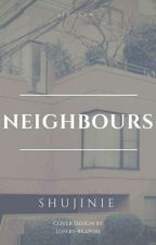 Neighbours | j.j.k + s.s.w by Shujinie