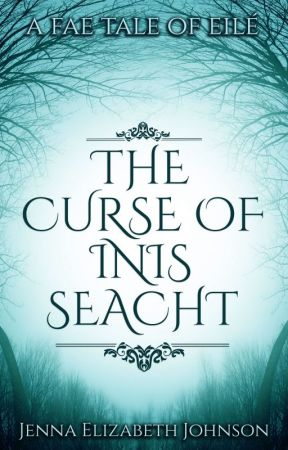 The Curse of Inis Seacht by AuthorJEJohnson