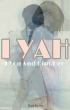 I YAH by myungriin