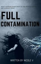 Full contamination *(EDITING)* by nikkiR7