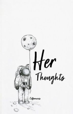 Her thoughts  -Coffeemarais  by -coffeemarais