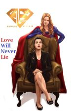 Supercorp Drabble: Love Will Never Lie by sagittaire95
