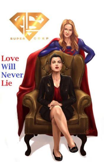 Supercorp Oneshots: Love Will Never Lie