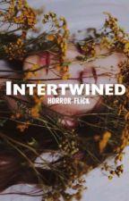 INTERTWINED #Halloween2k17 (Oneshot - Complete) by horror-flick