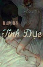 ( ĐM - H) Búp bê tình dục by Linhgia1790