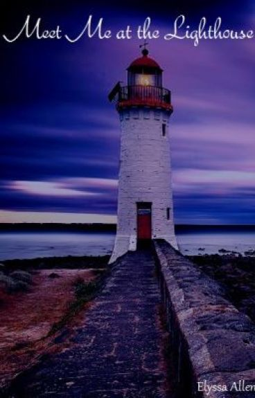 Meet Me at the Lighthouse by ElyssaAllen