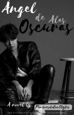 Ángel de alas oscuras. [VHope/HopeV] by PanquesitoConStyles