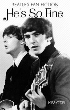 He's So Fine [Beatles / George Harrison Fan Fiction] by MissODell