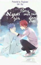 [Akakuro-Edit]: Người yêu không cách nào chạm được by seijxseij