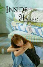Inside House by baeblue_lala