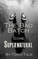 The Bad Batch Gone Supernatural |Literate Roleplay| by Toxic-Tale