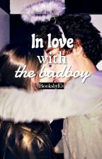 In love with the badboy by BooksxbyEv
