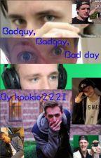 Badguy, badgay, badday | Dutch fanfictie by kookie222I