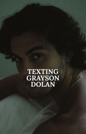 Texting Grayson Dolan by EastStyles