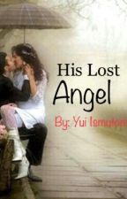 His Lost Angel by Justme_Ai