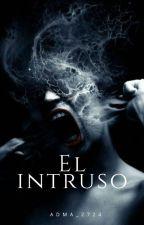 El Intruso by agma_2724