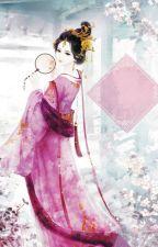 Thịnh Thế Đế Sủng: Đích Nữ Hoàng Hậu by sugerm00n