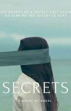 Secrets by A__N__G__E__L