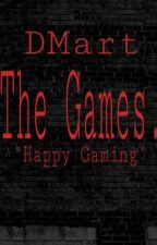 The Games. by DMart_89