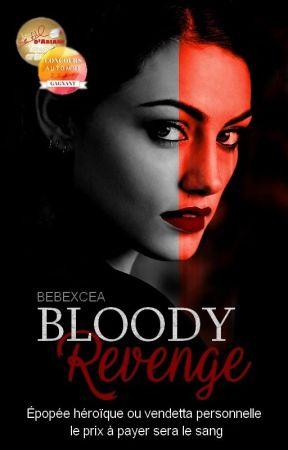 Bloody Revenge by bebexcea