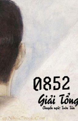 Đọc truyện 0852 - Giải tổng