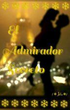 El admirador secreto (❄Jelsa❄) [C O M P L E T A] by _Syren_