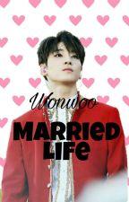 Married Life [Wonwoo Ver] ➖ PRIVATE by woozart