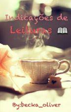 Indicações De Leituras by becka_oliver
