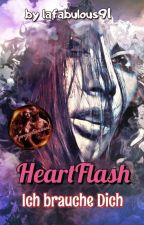 1.HeartFlash- Ich brauche Dich#DreamAward2018#DesireAndLust Award2018#thebestwri by lafabulous91