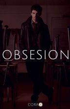 Obsesión by LizPeters_