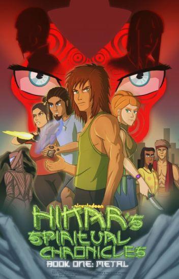 Hikar's Spiritual Chronicles - Book One: Metal
