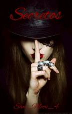 Secretos by San_Moon_4