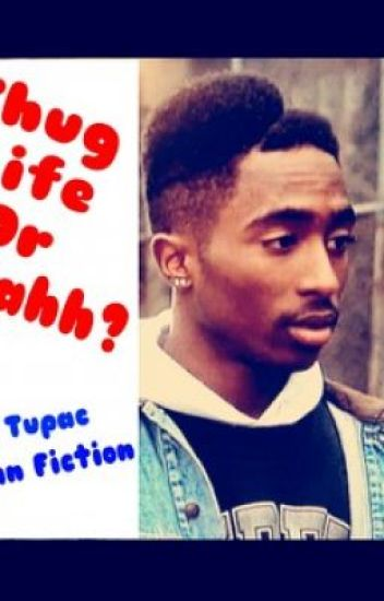 Thug Life... Or Nahh?