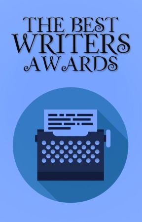 The Best Writers Awards by -WritersClub-