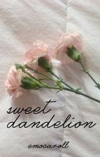 sweet dandelion  ━  poetry by emocaroll