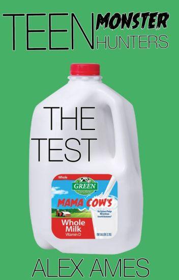 Teen Monster Hunters-The Test
