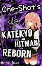 One-shot's de Katekyo Hitman Reborn ||Pedidos Abiertos|| by Hikari_Dark