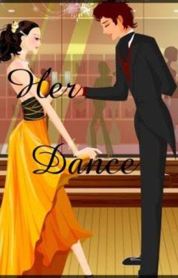 Her Dance.