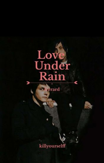 love under rain; frerard