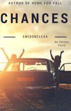 Chances // Emison and PLL AU by emisonclexa