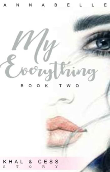 MY Everything (COMPLETED)