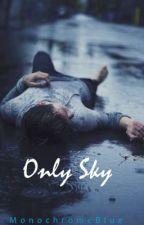 Only Sky (BoyxBoy) by MonochromeBlue