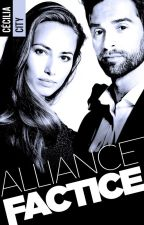 ALLIANCE FACTICE by CeciliaCity