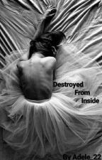 Destroyed from inside by Adel_22