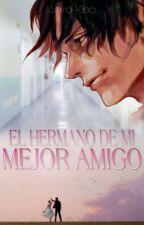 El hermano de mi mejor amigo ~ One Piece [Ace x Lectora] by Shiro-Kiba