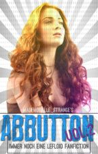 ABBUTTON Vol.2 (Immer noch LeFloid) by mademoiselle_strange