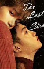 The Last Straw (Traducción ) by ParkNina