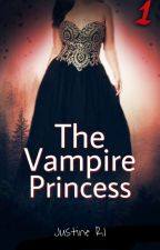 The VAMPIRE Princess - The Queen's Vengeance [Tome 1] by Rabbit325